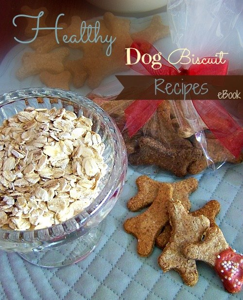 Healthy Homemade Dog Treats with Free Recipe e-Book sewlicioushomedecor.com