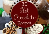 30 Hot Chocolate Recipes