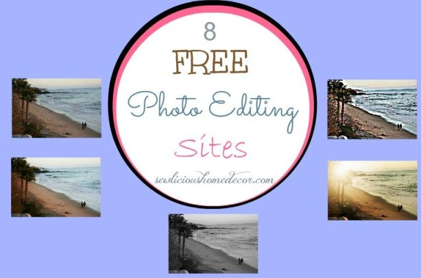 8 Free Photo Editing Sites at Sewlicious Home Decor