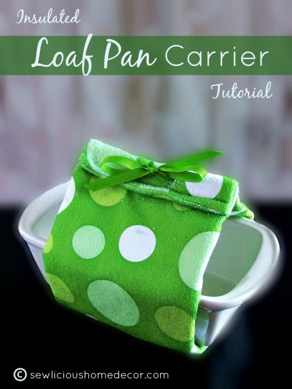 Insulated Loaf Pan Tutorial at sewlicioushomedecor.com