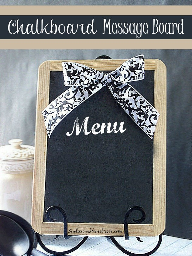DIY Chalkboard Message Board at sewlicioushomedecor.com