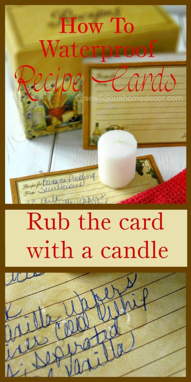 How To Waterproof Recipe Cards with a Candle. Rub candle on recipe card. sewlicioushomedecor.com
