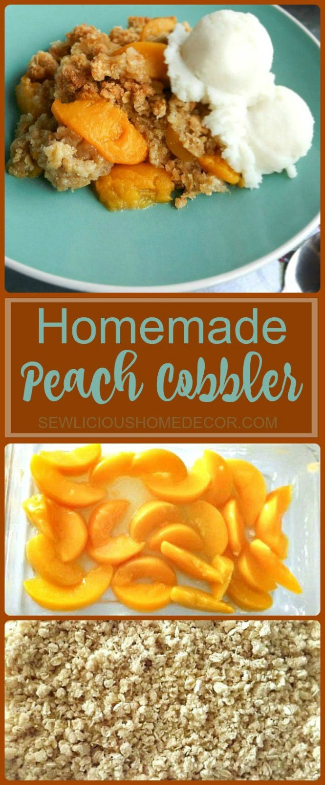 Homemade Peach Cobbler sewlicioushomedecor.com