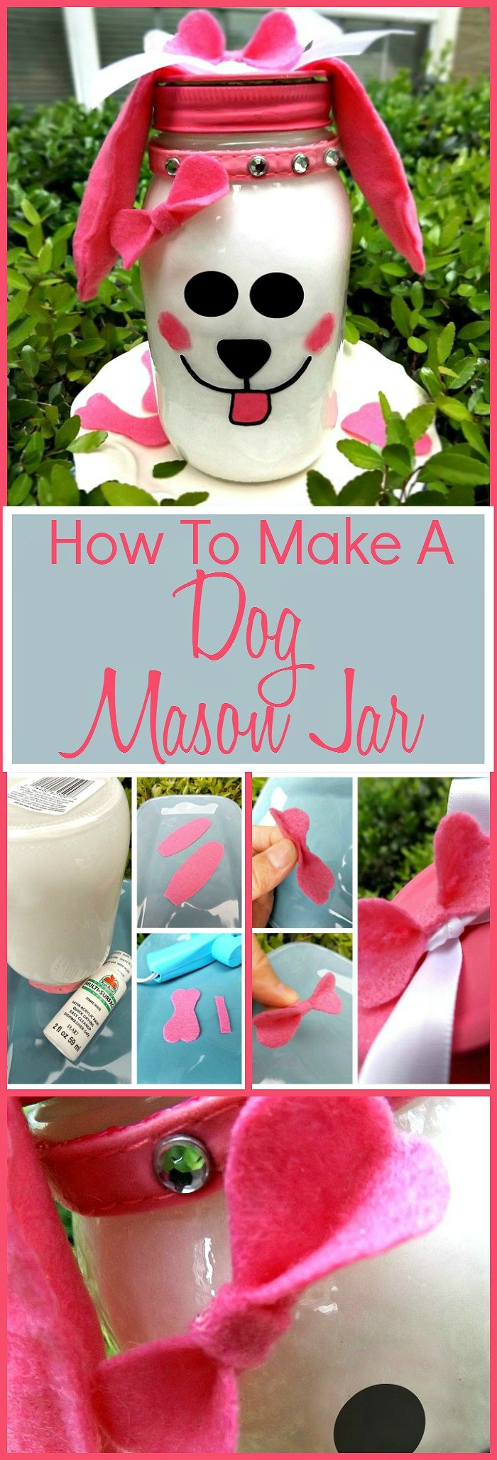 How To Make A Puppy Dog Mason Jar Craft.