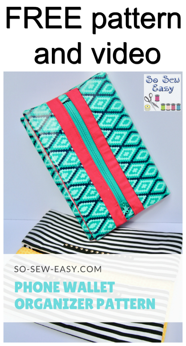 FREE Phone Wallet Organizer Pattern & Video. This is an awesome, simple wallet that will not take you very long to sew.