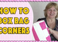 You will find below a great FREE video of how you can box a corner on a bag. When you add a boxed corner to a tote bag it gives it some stability so that it will stand up on its own. It also gives a nice finishing touch to the bag as well. The FREE video runs for just 5 minutes, and in that time you can learn a simple technique that you can use when you want to add a bit of stability to your bag.