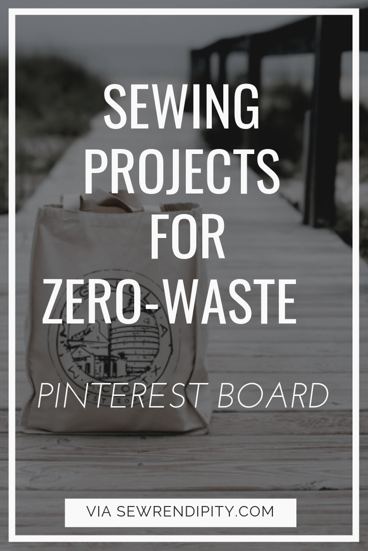 SEWING PROJECTS FOR A ZERO-WASTE LIFE