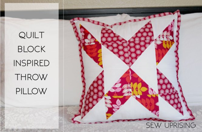 Quilt Block Throw Pillow – Free Sewing Pattern – Sew Uprising