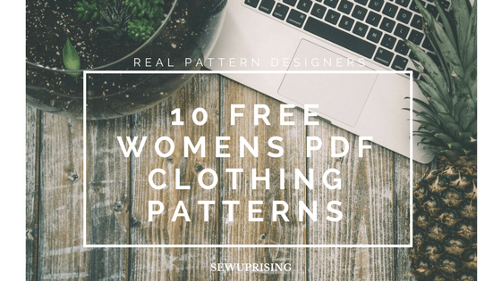 10 free sewing patterns from real pattern companies – Sew Uprising