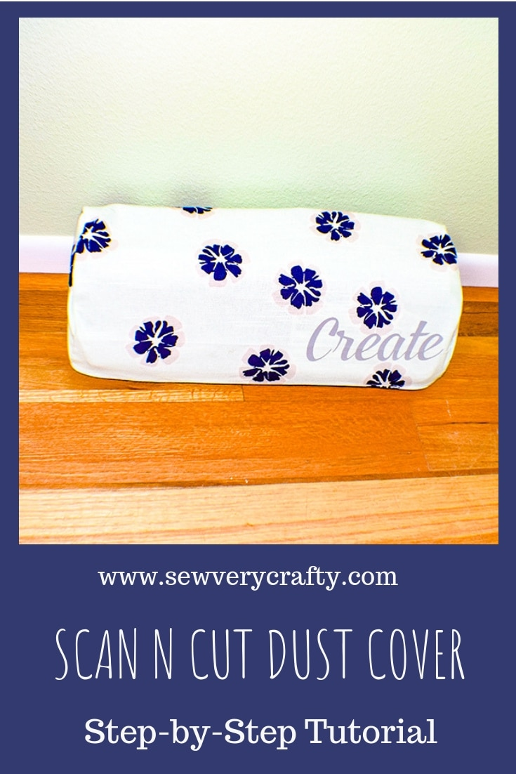 How to make a scan n cut dust cover