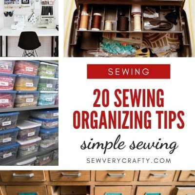 Sewing Organizing Tips