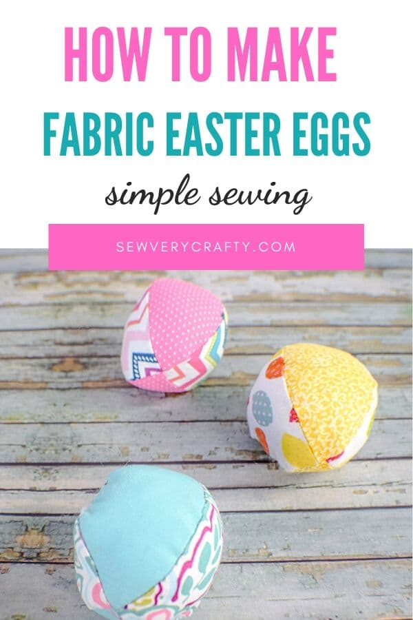 How to Make Fabric Easter Eggs