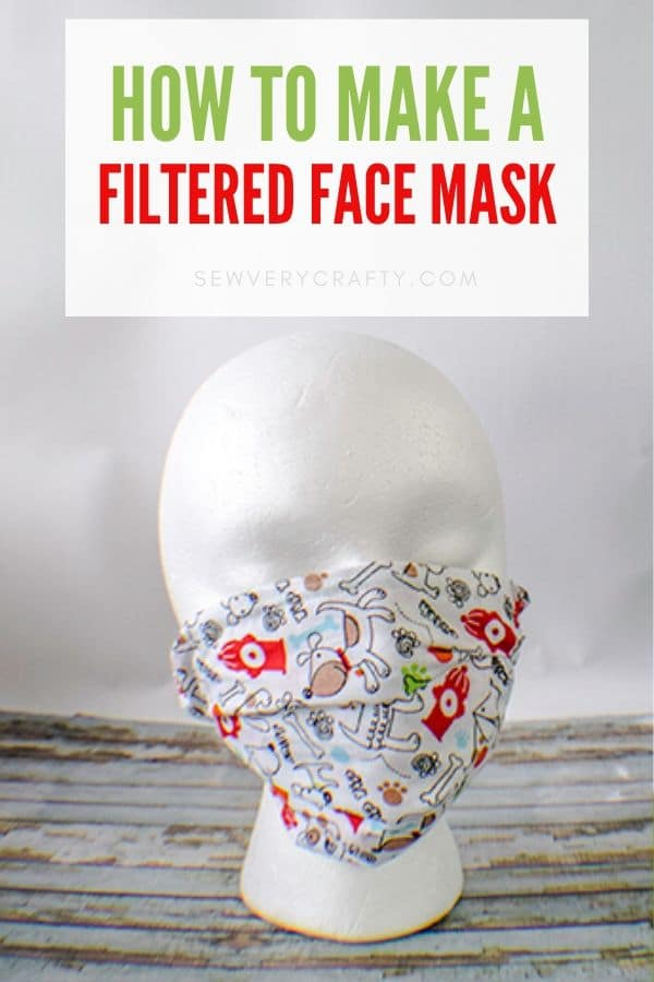 How to Make a Filtered Face Mask