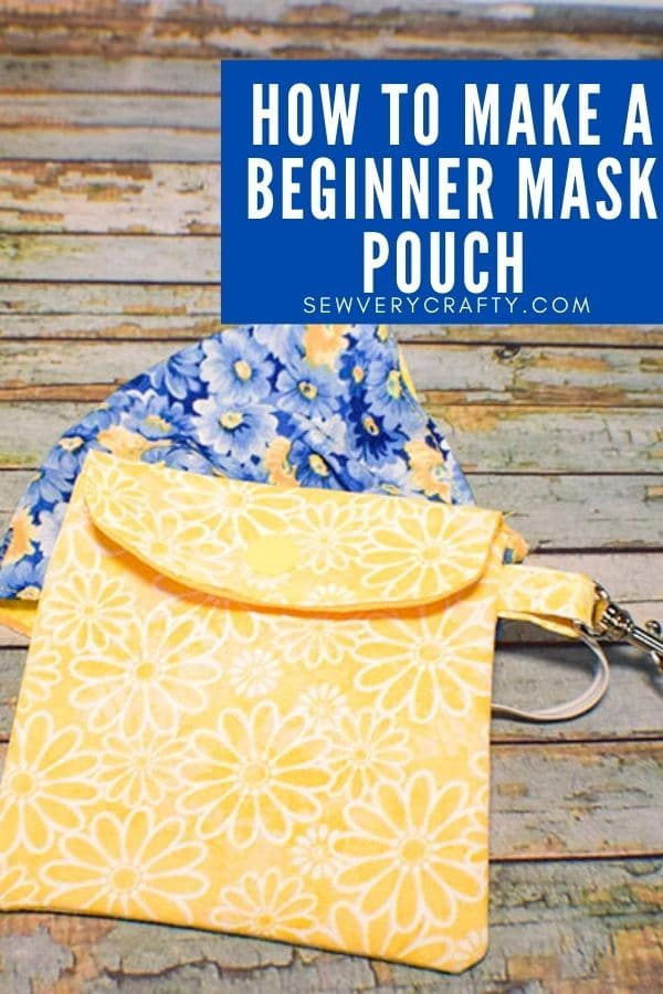 How to Make a Simple Face Mask Pouch