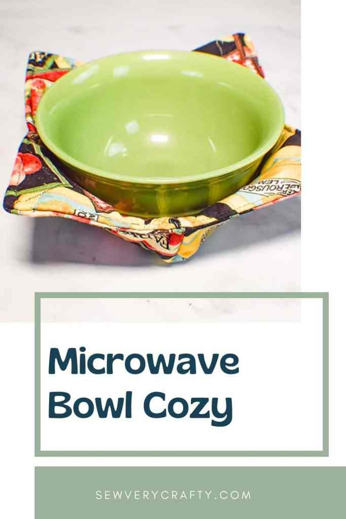 How to Make a Microwave Bowl Cozy