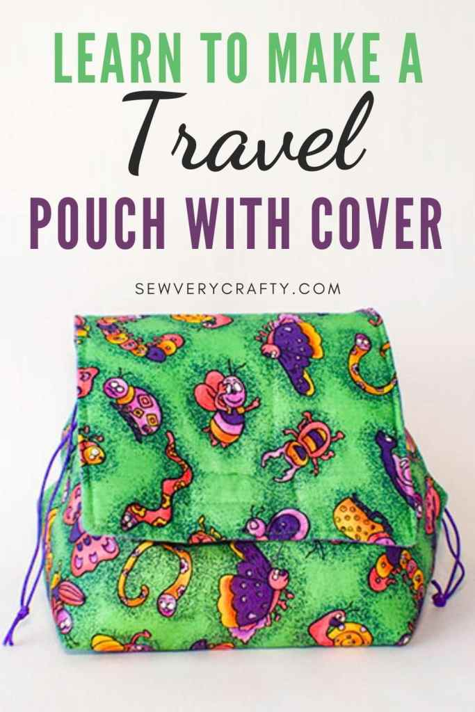 How to Make a Travel Pouch with Cover
