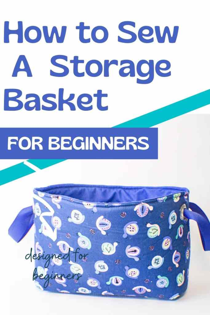 How to Make Fabric Storage Baskets