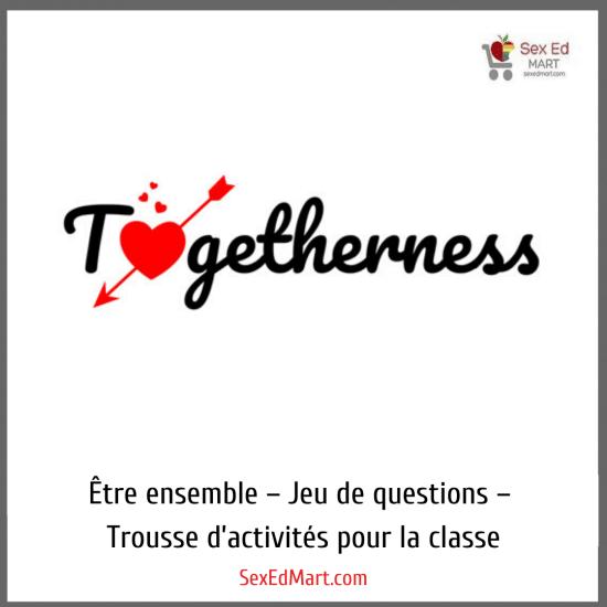 Être ensemble – Jeu de questions – Trousse d'activités pour la classe