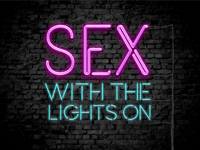 sex, body image, confidence, STD, fitness, lights on, lights off, sex on top, turned on, dating, single, sex blog, sex positive