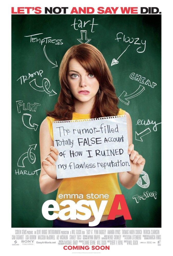Poster for Easy A, showing Stone looking perplexed holding a sign saying 'The rumour filled totally false account of how I ruined my flawless reputation'