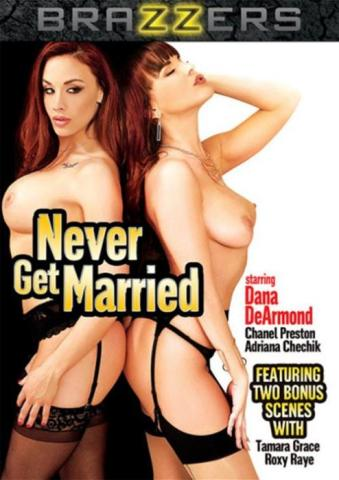 Never Get Married 2016 Brazzers Dvd SexoFilm