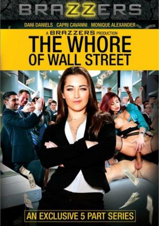 Brazzers Presents The Whore Of Wall Street - Hottest Parody Film