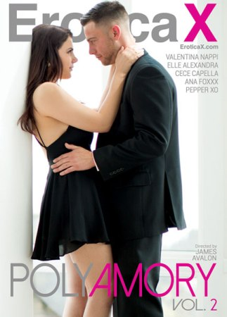 EroticaX, James Avalon, Valentina Nappi, Elle Alexandra, CeCe Capella, Ana Foxxx, Pepper XO, All Sex, Couples, Romance, Swingers, Polyamory Vol. 2, Polyamory vol. 2 (2016) - full hd sexofilm