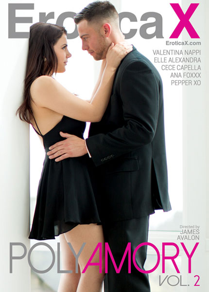Polyamory vol. 2 (2016) - full hd sexofilm, EroticaX, James Avalon, Valentina Nappi, Elle Alexandra, CeCe Capella, Ana Foxxx, Pepper XO, All Sex, Couples, Romance, Swingers, Polyamory Vol. 2