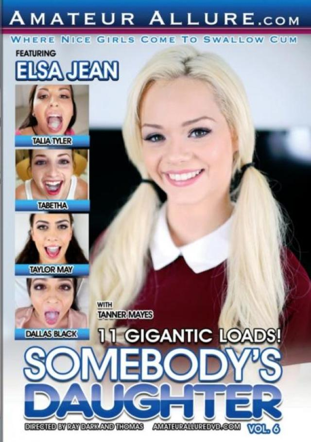 Somebody's daughter #6 (2016) - super sexofilm, Amateur Allure, Ray Dark, Thomas, Thomas, Elsa Jean, Taylor May, Dallas Black, Talia Tyler, Tabetha, Tanner Mayes, Teen (18+), Blowjob, Amateur, P.O.V, Point of View, 11 Gigantic Loads