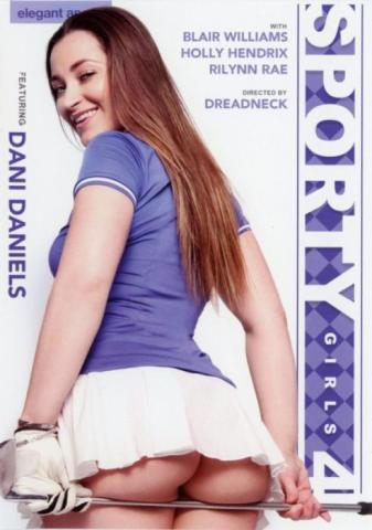 Sporty Girls 4, Elegant Angel, Dreadneck, Blair Williams, Holly Hendrix, Dani Daniels, Rilynn Rae, All Sex, Athletes, Sporty-girls-4-best-sexofilm-2016