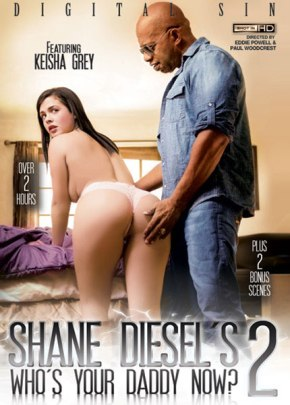 Shane Diesels Whos Your Daddy Now 2, Porn DVD, Digital Sin, Paul Woodcrest, Eddie Powell, Amirah Adara, Jamie Jackson, Keisha Grey, Alex Little, Shane Diesel, 18+ Teens, All Sex, Big Cocks, Interracial, Older Men