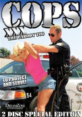 Cops XXX, The Parody Too, Porn DVD, Dream Zone Ent., Mark Zane, Samantha Sin, Ashli Orion, Kelly Surfer, Cassandra Cruz, Joe Blow, Jack Lawrence, Mark Zane, Feature, Parody