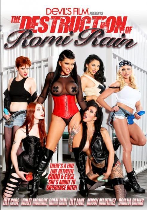 The Destruction of Romi Rain, Porn DVD, Devil's Film, Lily Cade, Violet Monroe, Romi Rain, Lily Lane, Missy Martinez, Briana Banks, All Girl, Lesbian, All Sex, Big Boobs, Gangbang, Sex Toy Play, Star showcase, Strap-Ons, Good & Evi