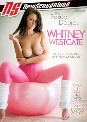 The Sexual Desires Of Whitney Westgate, Porn DVD, New Sensations, Whitney Westgate, Bruce Venture, Mike Adriano, Mick Blue, Ramon Nomar, Big Boobs, Brunettes, Compilation, Naturally Busty