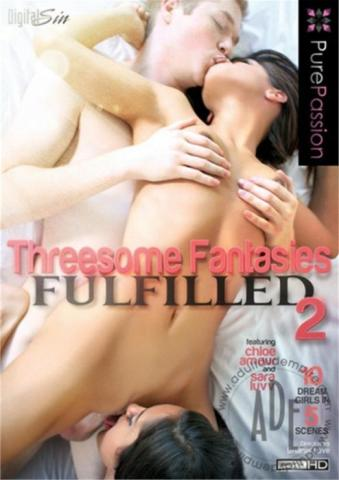 Threesome Fantasies Fulfilled 2 Adult Movie