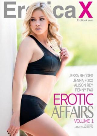 Erotic Affairs, 2017 Porn DVD, Erotica X, James Avalon, Penny Pax, Jessa Rhodes, Alison Rey, Affairs & Love Triangles, All Sex, Couples, Prebooks