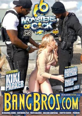 Monsters Of Cock 66, 2017 Porn DVD, Bang Bros Productions, Kiki Parker, Martini Bows, Karlee Grey, Adriana Chechik, All Sex, Big Asses, Big Boobs, Big Dicks, Hardcore, Big Cocks, Gonzo, Interracial, Threesomes
