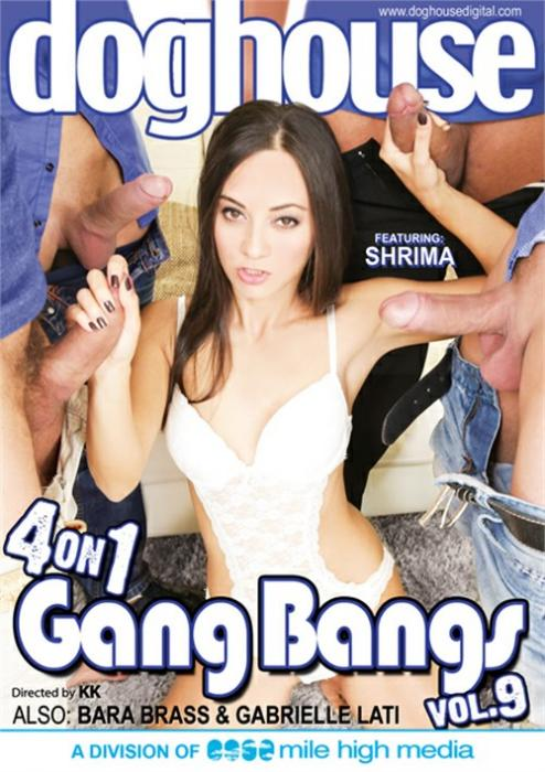 2017 Porn Movie, Dog House Digital, 4 On 1 Gang Bangs, Gabriella Varvara, Barra Brass, Shrima, Adult DVD, All Sex, Double Penetration, European, Foreign, Gangbang