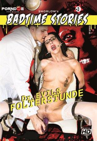 Badtime Stories #3, Dr. Evils Folterstunde, Porn DVD, Fetish-Stories, PornDoePremium, Pornfighter Long John, Stella Star, Smorlow, GERMAN, BDSM, Domination, Bondage, Fetish, Bizarr, Anal Hook, Doctor, Pornstar, Glasses, Kink, Nipple Clamps, Nurse, Sadomasochism, Speculum, Stockings, Tied