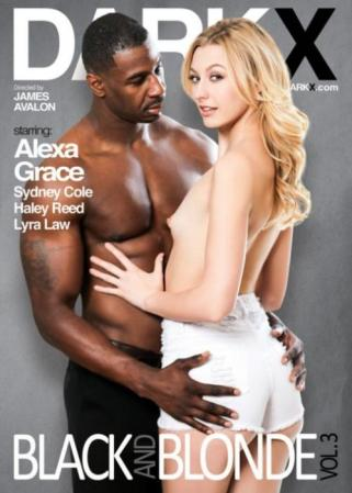 DarkX, Black And Blonde, James Avalon, Alexa Grace, Sydney Cole, Haley Reed, Lyra Law, Adult DVD, All Sex, Big Cocks, Blondes, Interracial, Prebooks