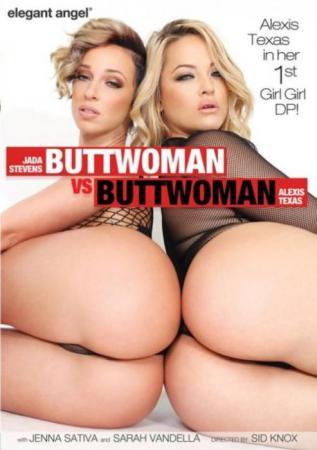 Buttwoman VS Buttwoman, Porn Movie, Elegant Angel, Sid Knox, Alexis Texas, Jada Stevens, Jenna Sativa, Sarah Vandella, Adult DVD, All Sex, Anal, Big Butt, Star showcase
