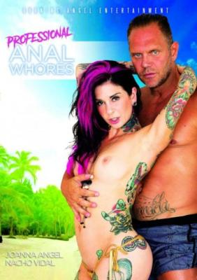 Professional Anal Whores, Burning Angel Entertainment, Joanna Angel, Felicity Feline, Proxy Paige, Rachael Madori, Veronica Rose, Nacho Vidal, Xander Corvus, Tommy Pistol, Mr. Pete, Gage Sin, Adult DVD, All Sex, Anal, Double Penetration, Tattoo