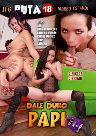 Dale Duro Papi Vol. 1 XXX DVD