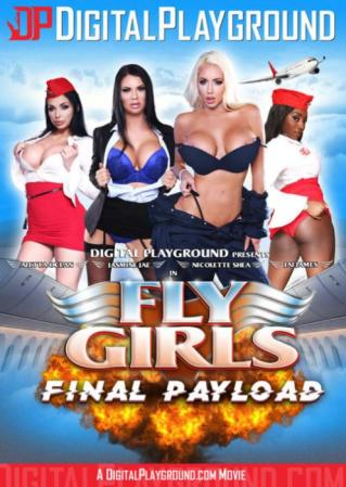 Fly Girls : Final Payload (2017) XXX DVD