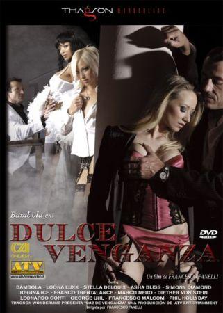 Dulce Venganza XXX DVD Porn