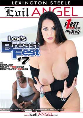 Lex's Breast Fest #7 XXX DVD from Evil Angel