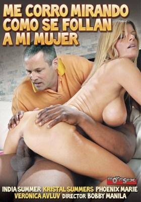 Me Corro Mirando Como Se Follan A Mi Mujer (2013) XXX