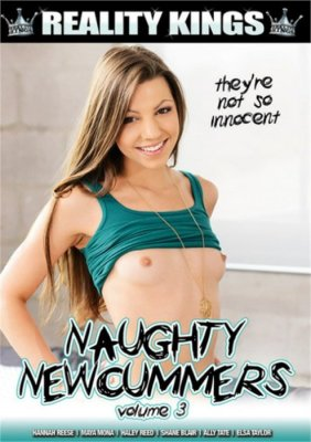 Free Download Naughty Newcummers Vol. 3 Porn DVD on demand from Reality Kings.