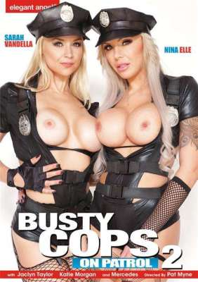 Watch & Download Busty Cops On Patrol 2 Porn DVD from Elegant Angel