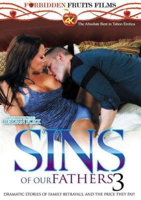Sins of our Fathers 3 XXX Video Instantly from Forbidden Fruits Films
